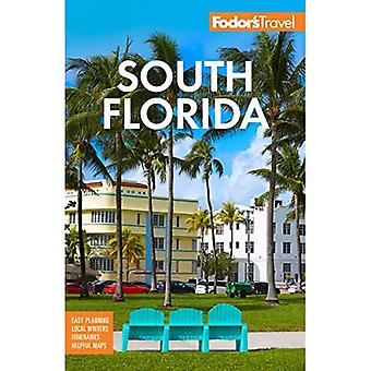 Fodor's South Florida: Witha� Miami, Fort Lauderdale, and the Keys (Full-color Travel Guide)