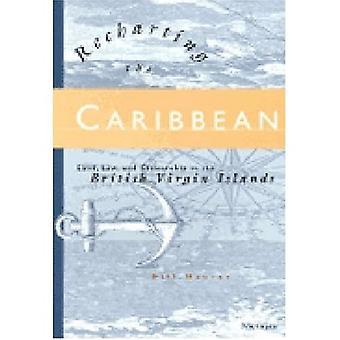 Het opladen van het Caribische land, de wet en het burgerschap op de Britse Maagdeneilanden