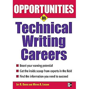 Opportunites in Technical Writing by Jay R.  Gould - 9780071493116 Bo