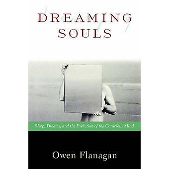 Uneksivat sielut - Uni - Unet - ja tietoisen M: n evoluutio