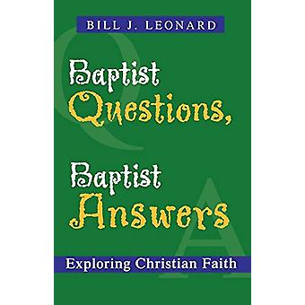 Baptistikysymykset - Baptist Answers - Exploring Christian Faith by Bil