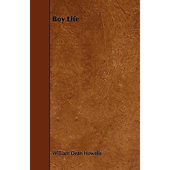 Boy Life by William Dean Howells - 9781443765923 Book