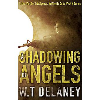 A Shadowing of Angels - In the World of Intelligence - Nothing is Quit