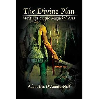 Jumalallinen suunnitelma : Kirjoitukset Taikakal-taiteesta