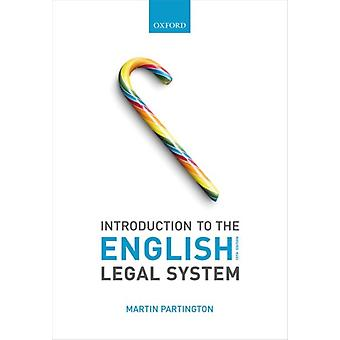 Introduction to the English Legal System by Partington & Martin Emeritus Professor of Law & University of Bristol