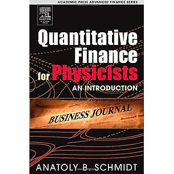 Quantitative Finance for Physicists: An Introduction (Academic Press Advanced Finance)