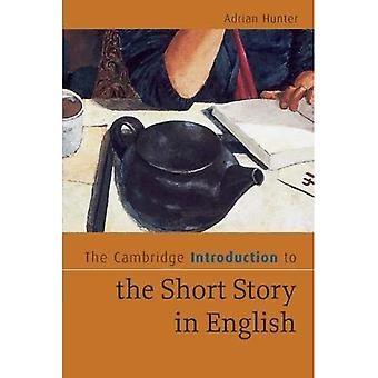 The Cambridge Introduction to the Short Story in English (Cambridge Introductions to Literature)