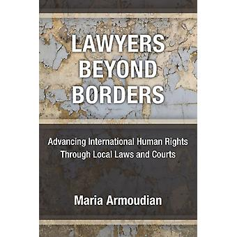 Lawyers Beyond Borders by Maria Armoudian