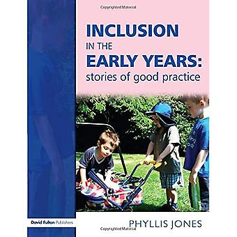 Inclusion in the Early Years: Stories of Good Practice