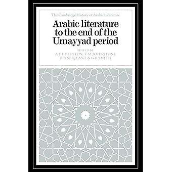 La littérature arabe jusqu'à la fin de la période omeyyade (The Cambridge History of Arabic Literature)