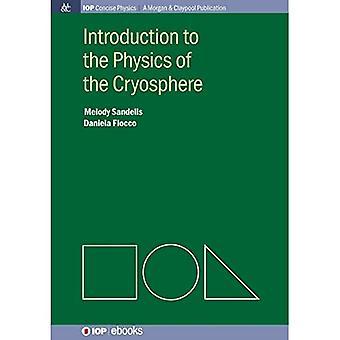 Introduction à la physique de la cryosphère