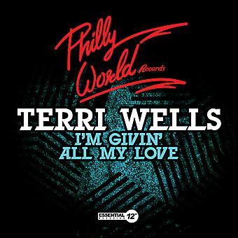 Terri Wells - bin ich Givin All My Love USA import
