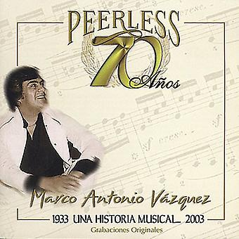Marco Antonio Vazquez - 70 Anos Peerless Una Historia Musical [CD] USA import