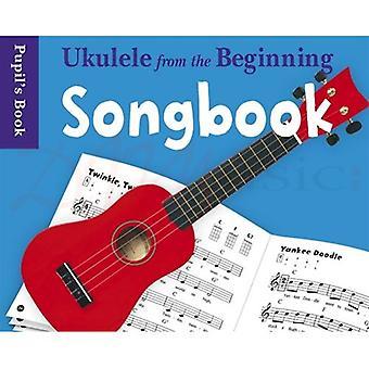 Ukulele From The Beginning Songbook