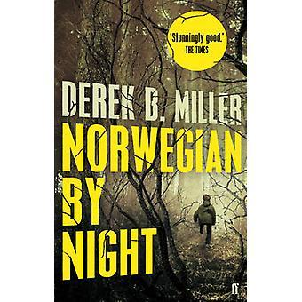 Norwegian by Night by Derek B. Miller - 9780571294275 Book