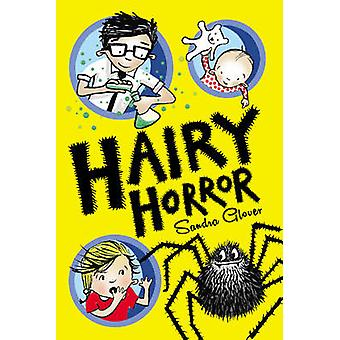 Hairy Horror by Sandra Glover - 9781783440337 Book