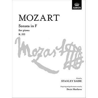 Sonata in F - K. 533 by Wolfgang Amadeus Mozart - Stanley Sadie - Deni