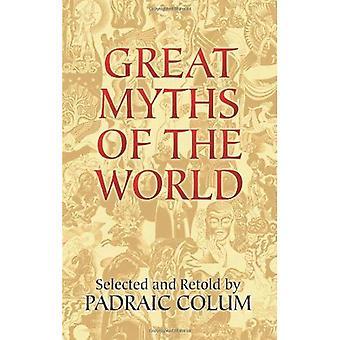 Grote mythen van de wereld (Dover boeken over antropologie en Folklore)
