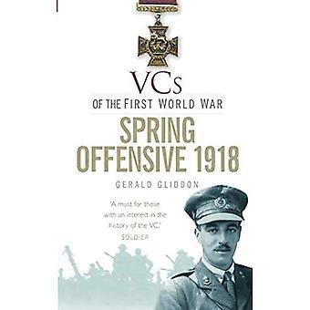 VCs della prima guerra mondiale 1918 offensiva di primavera
