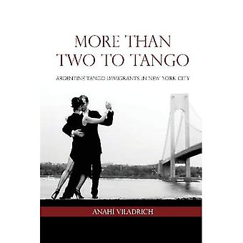 More Than Two to Tango