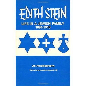 Collected Works: Life in a Jewish Family, 1891-1916 - An Autobiography v. 1 (Collected Works of Edith Stein)