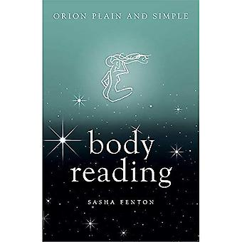 Body Reading, Orion Plain and Simple (Plain and Simple)