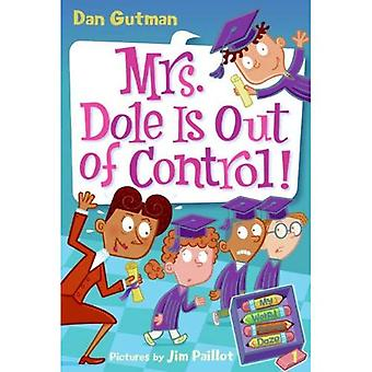 Mrs. Dole Is out of Control! (Turtleback School &; bibliotheek bindend Edition)