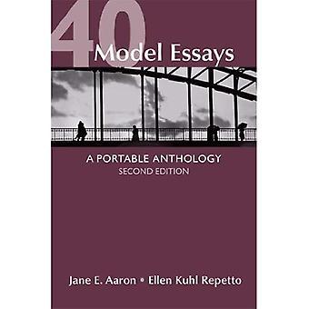 40 Model Essays: A Portable Anthology