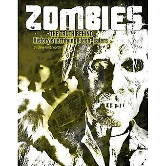 Zombies: The Truth Behind History's Terrifying Flesh-Eaters (Edge Books: Monster Handbooks)