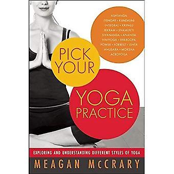 Plocka din yoga: Att utforska och förstå olika stilar av Yoga