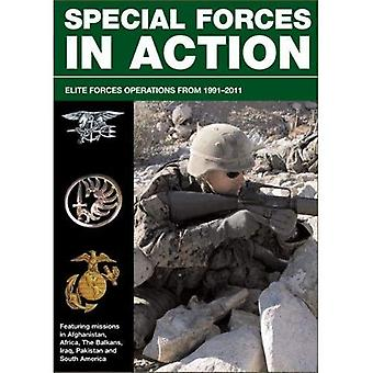 Special Forces in actie: Elite Forces operaties 1991-2011