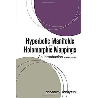 Hyperbolic Manifolds and Holomorph... (2ed)