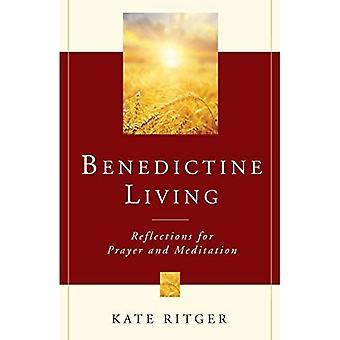 La vie bénédictine: Réflexions pour prier et méditer