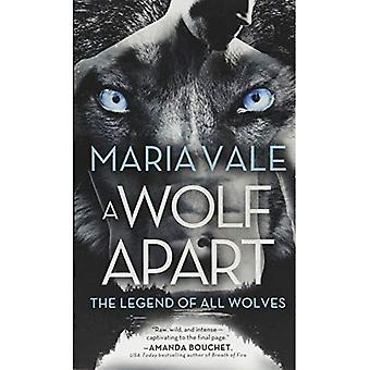 Wolf Apart (Legend of All Wolves)