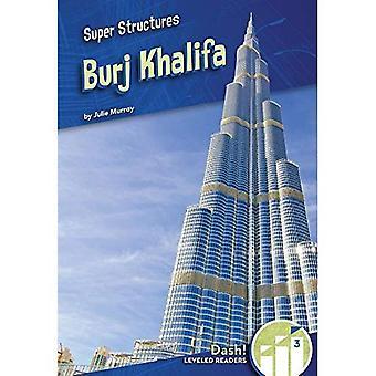 Burj Khalifa (Super estruturas: Dash!, leitores nivelados nível 3)
