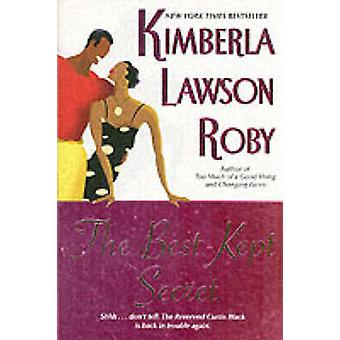 BestKept Secret The by Roby & Kimberla Lawson