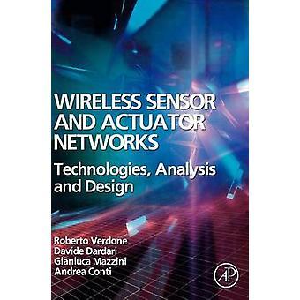 Trådlös Sensor och ställdon nätverk teknik analys och Design av Verdone & Roberto