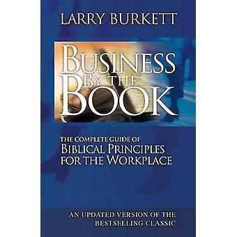 Unternehmen durch das Buch komplette Handbuch der biblischen Prinzipien für den Arbeitsplatz von Burkett & Larry