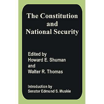 Grondwet en de nationale veiligheid de door Shuman & Howard E.