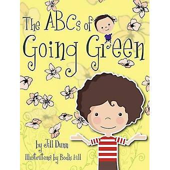 The ABCs of Going Green by Dunn & Jill