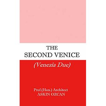 The Second Venice by Ozcan & Askin
