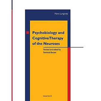 Psykobiologian ja Kognitiivinen terapia Neuroses on Lungwitz