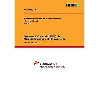 Economische waarde toegevoegd EVA als Monitoringinstrument fr Investoren door Sperber & Andreas
