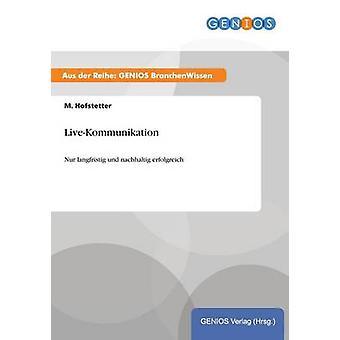 LiveKommunikation von Hofstetter & M.