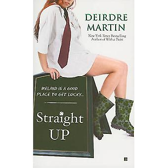 Straight Up by Deirdre Martin - 9780425234662 Book