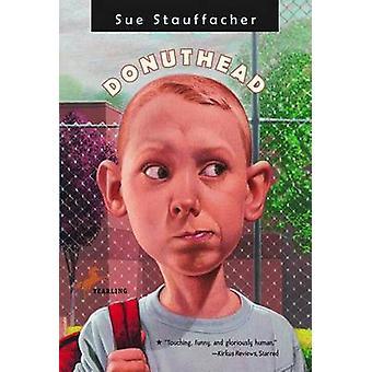 Donuthead by Stauffacher Sue - 9780440419341 Book