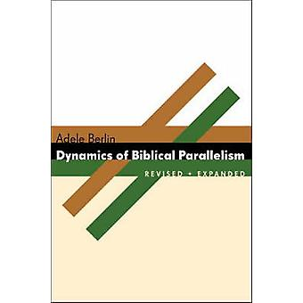 Dynamics of Biblical Parallelism (2nd Revised edition) by Adele Berli