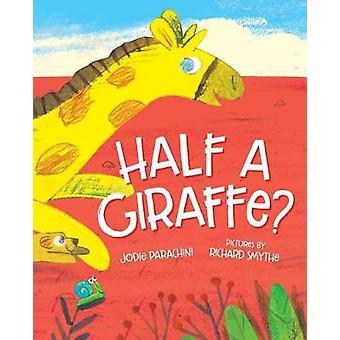 Half a Giraffe? by Half a Giraffe? - 9780807531440 Book