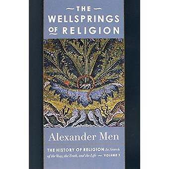 The Wellsprings of Religion by The Wellsprings of Religion - 97808814
