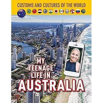 My Teenage Life In Australia - 9781422239001 Book